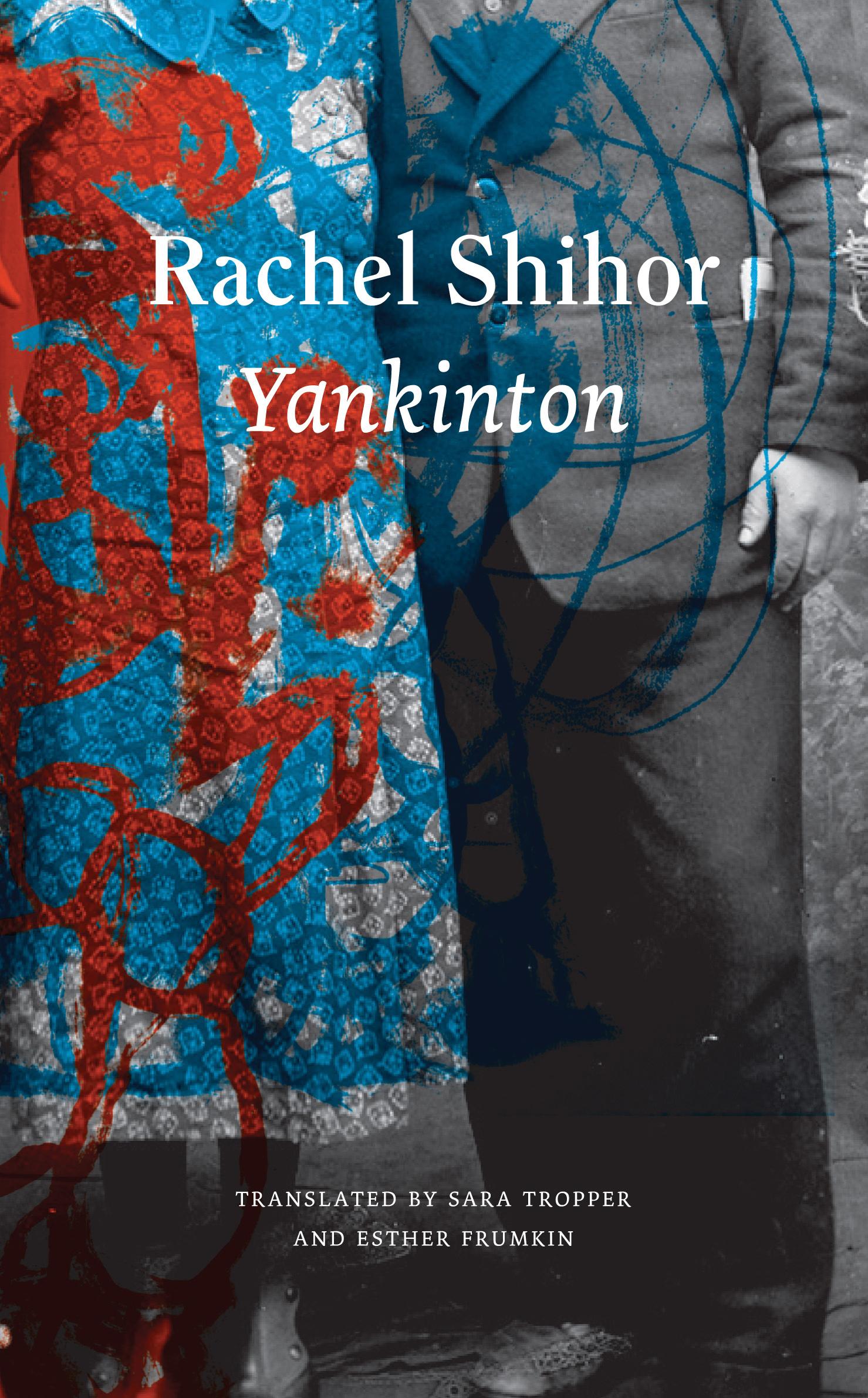 Yankinton by Rachel Shihor   Seagull Books