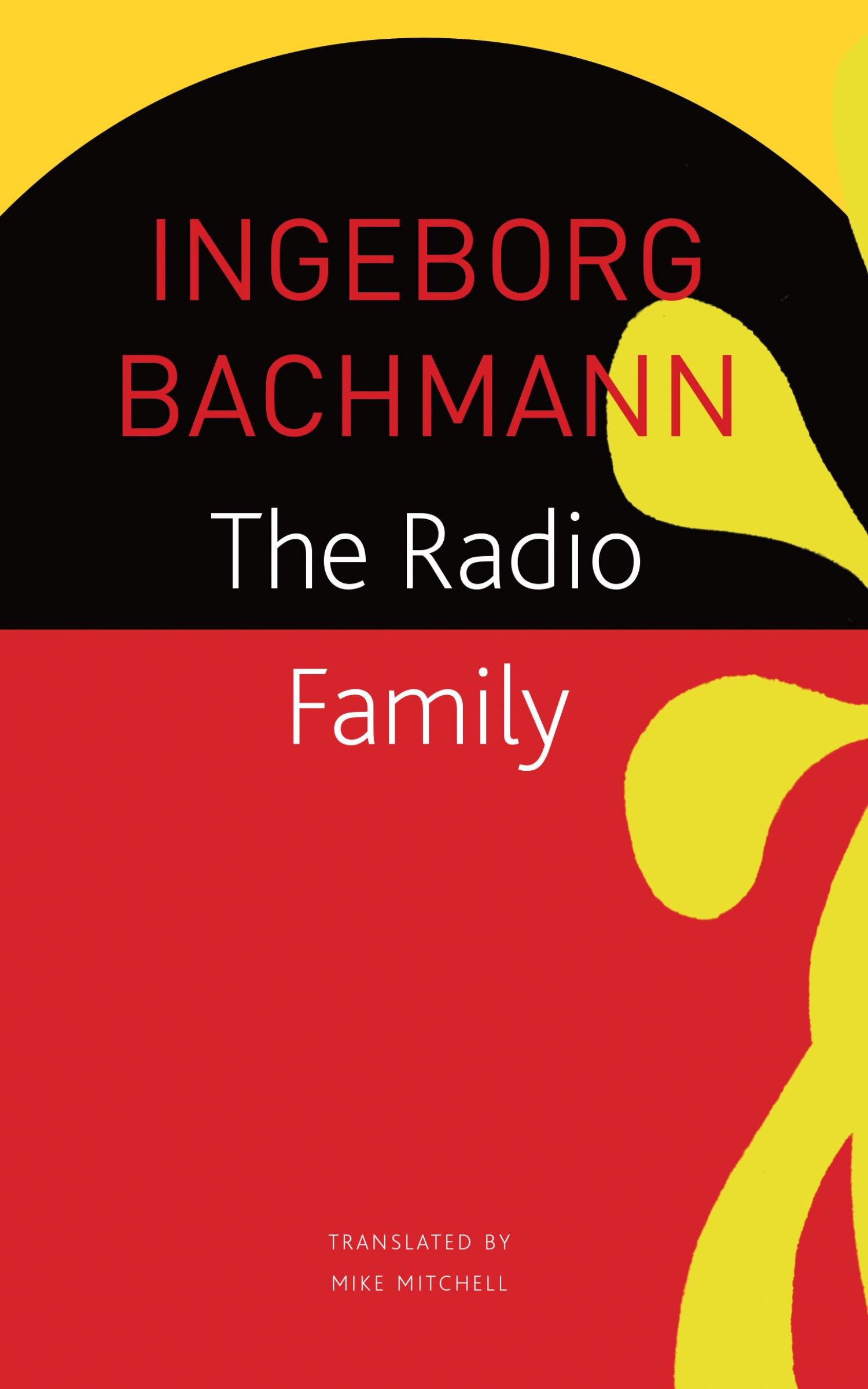 The Radio Family by Ingeborg Bachmann   Seagull Books