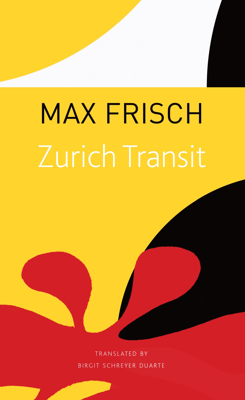Zurich Transit by Max Frisch | Seagull Books