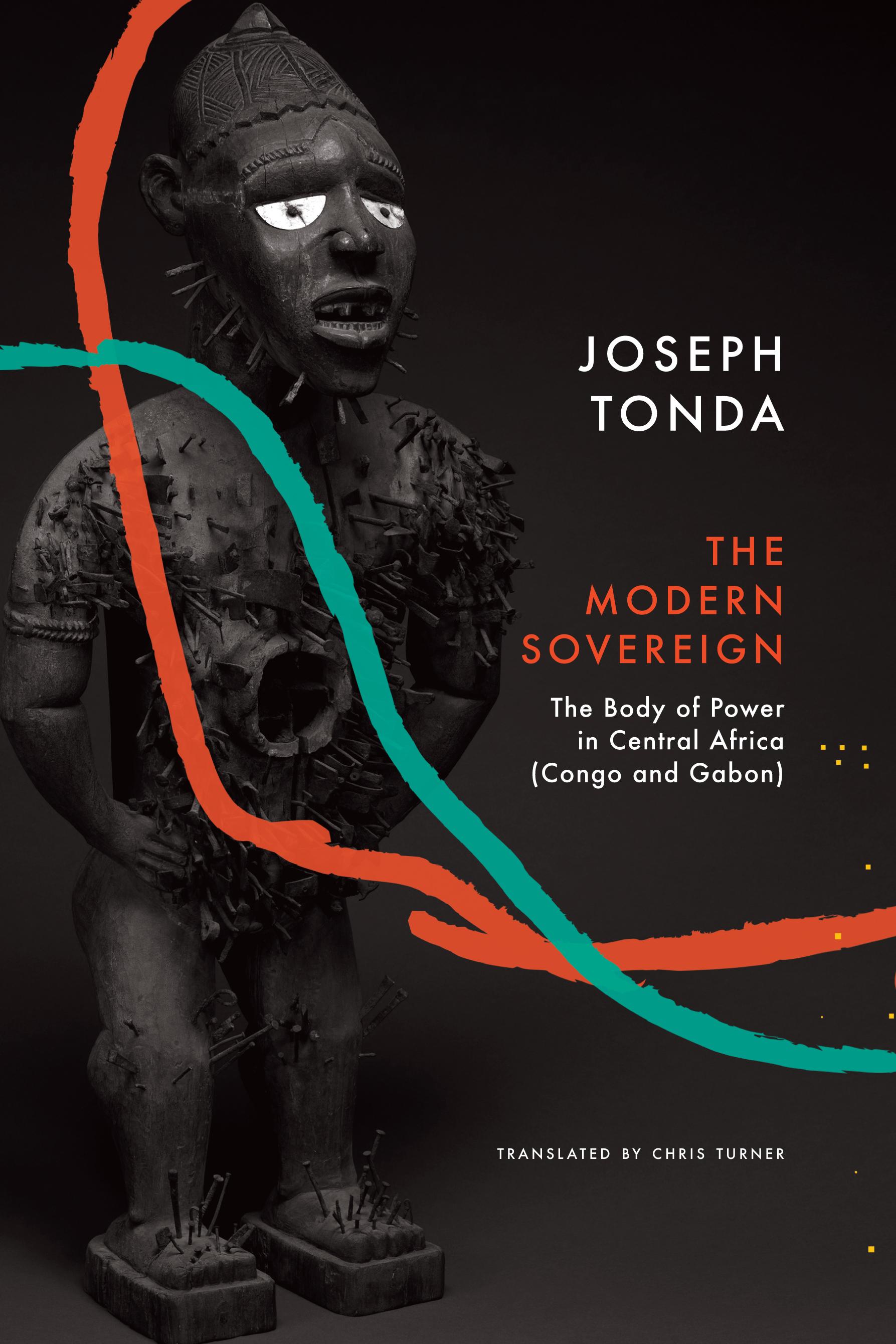 The Modern Sovereign by Joseph Tonda    Seagull Books