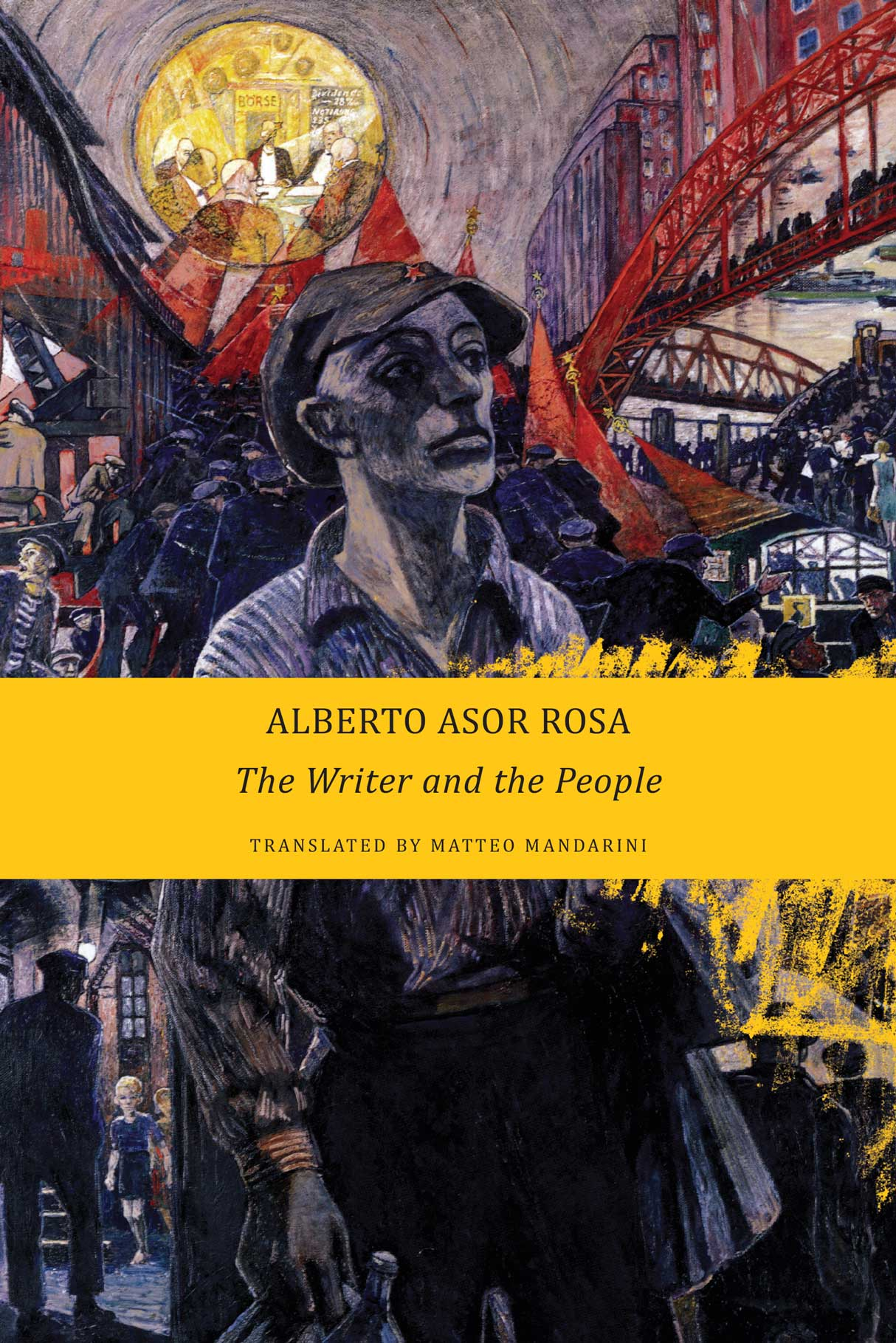 The Writer and the People by Alberto Asor Rosa |  Seagull Books