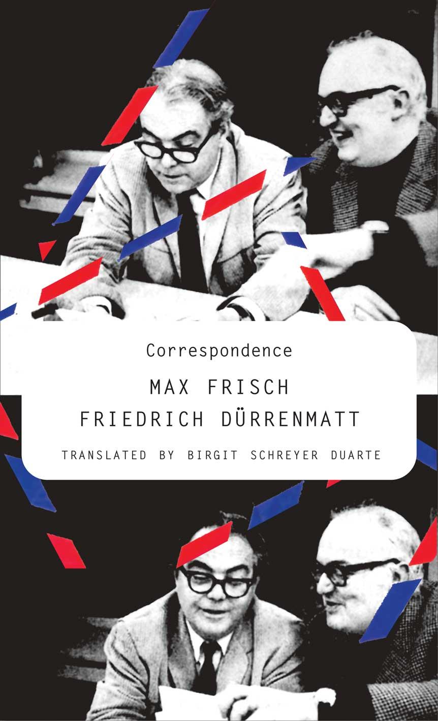 Correspondence: Max Frisch and Friedrich Dürrenmatt   Seagull Books