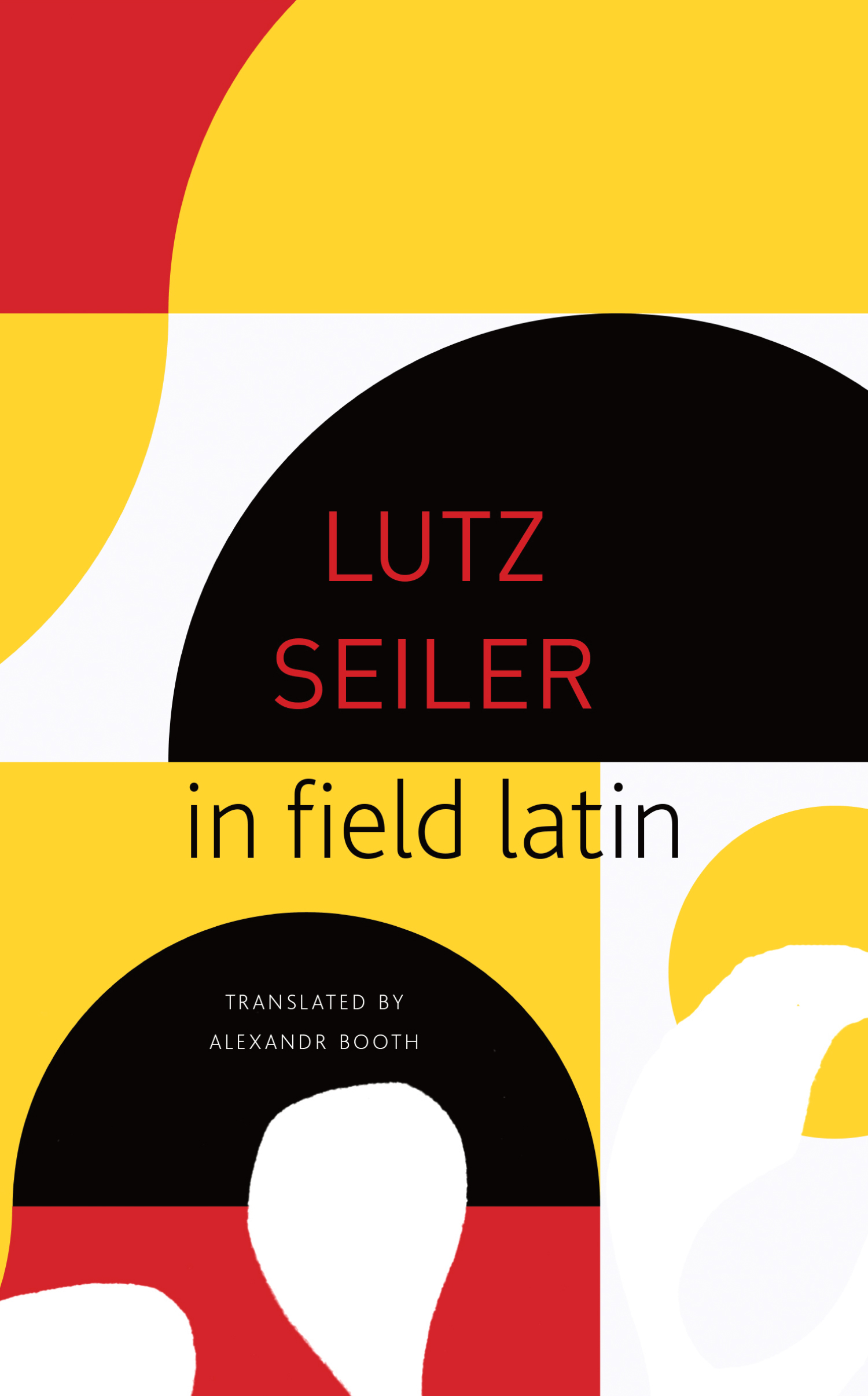 in field latin by Lutz Seiler     Seagull Books
