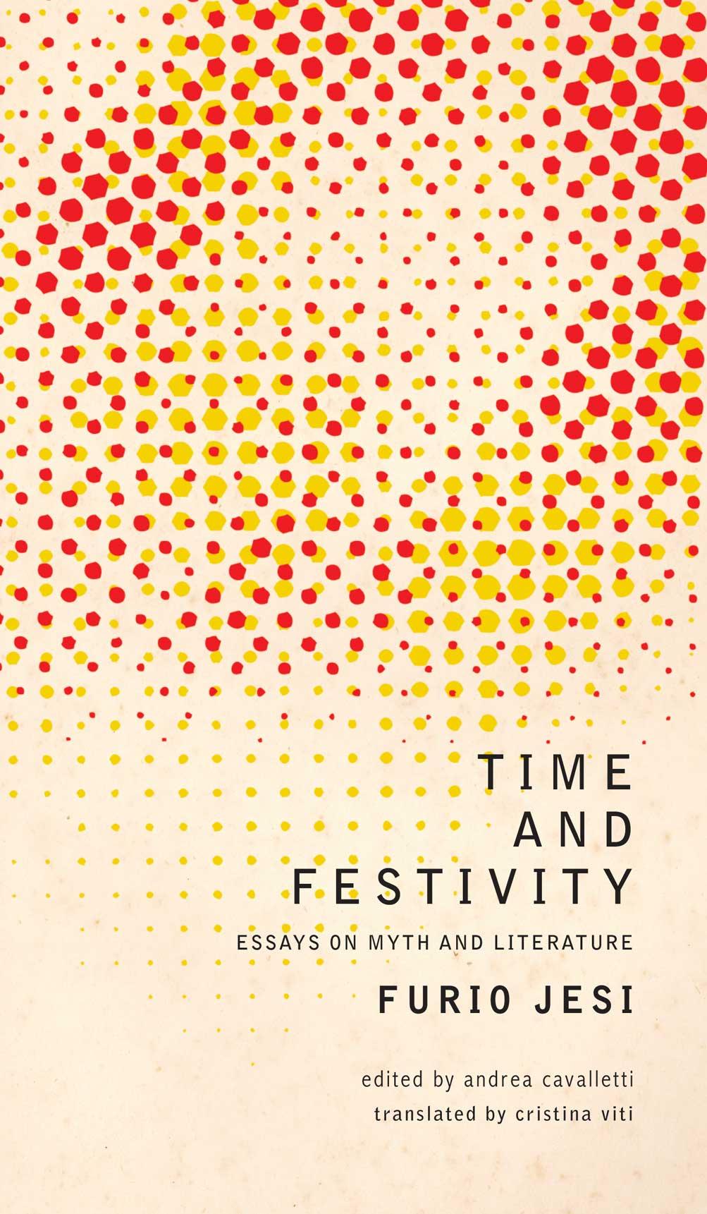 Time and Festivity by Furio Jesi |  Seagull Books