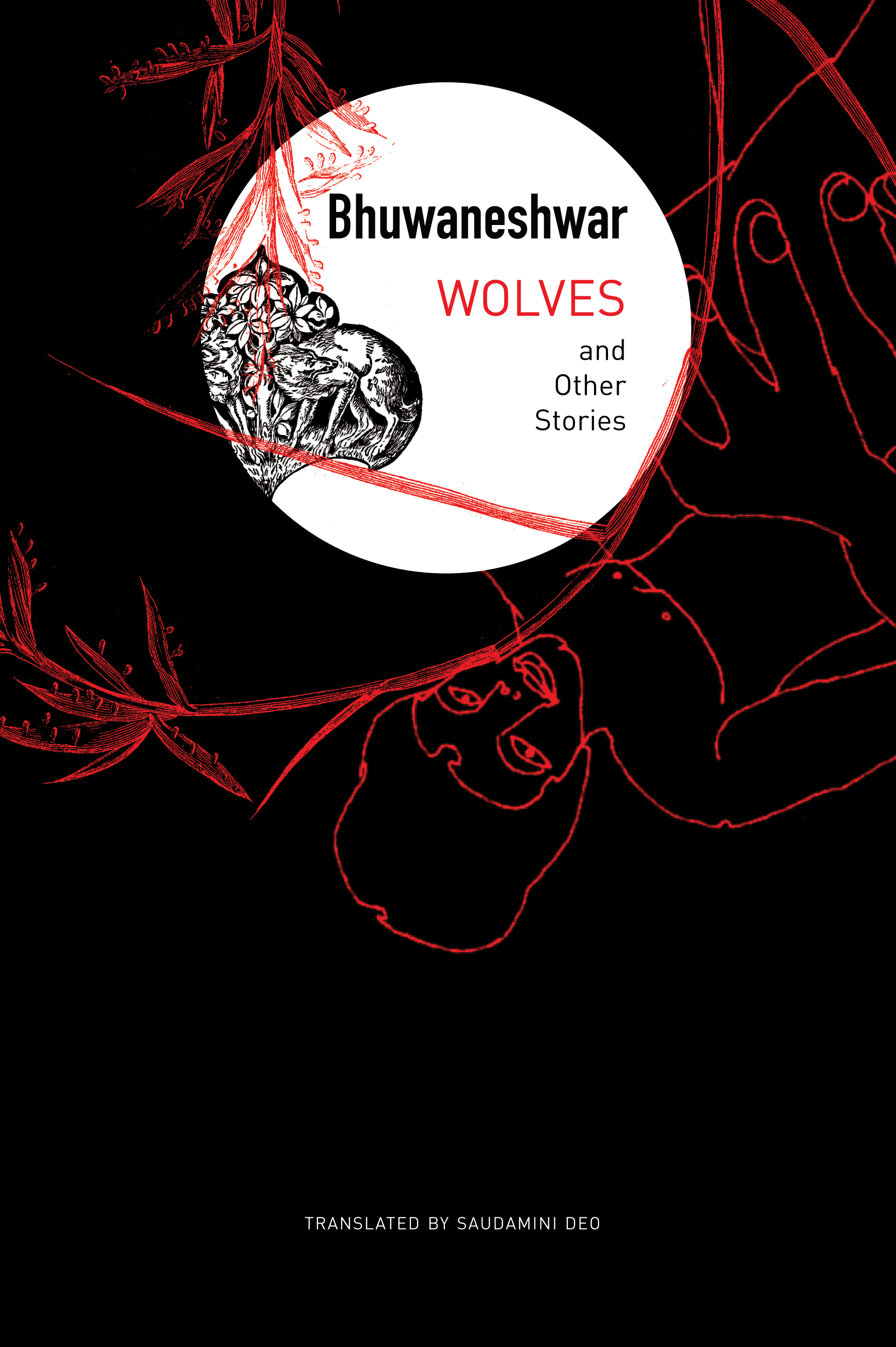 Wolves and Other Stories by Bhuwaneshwar | Seagull Books
