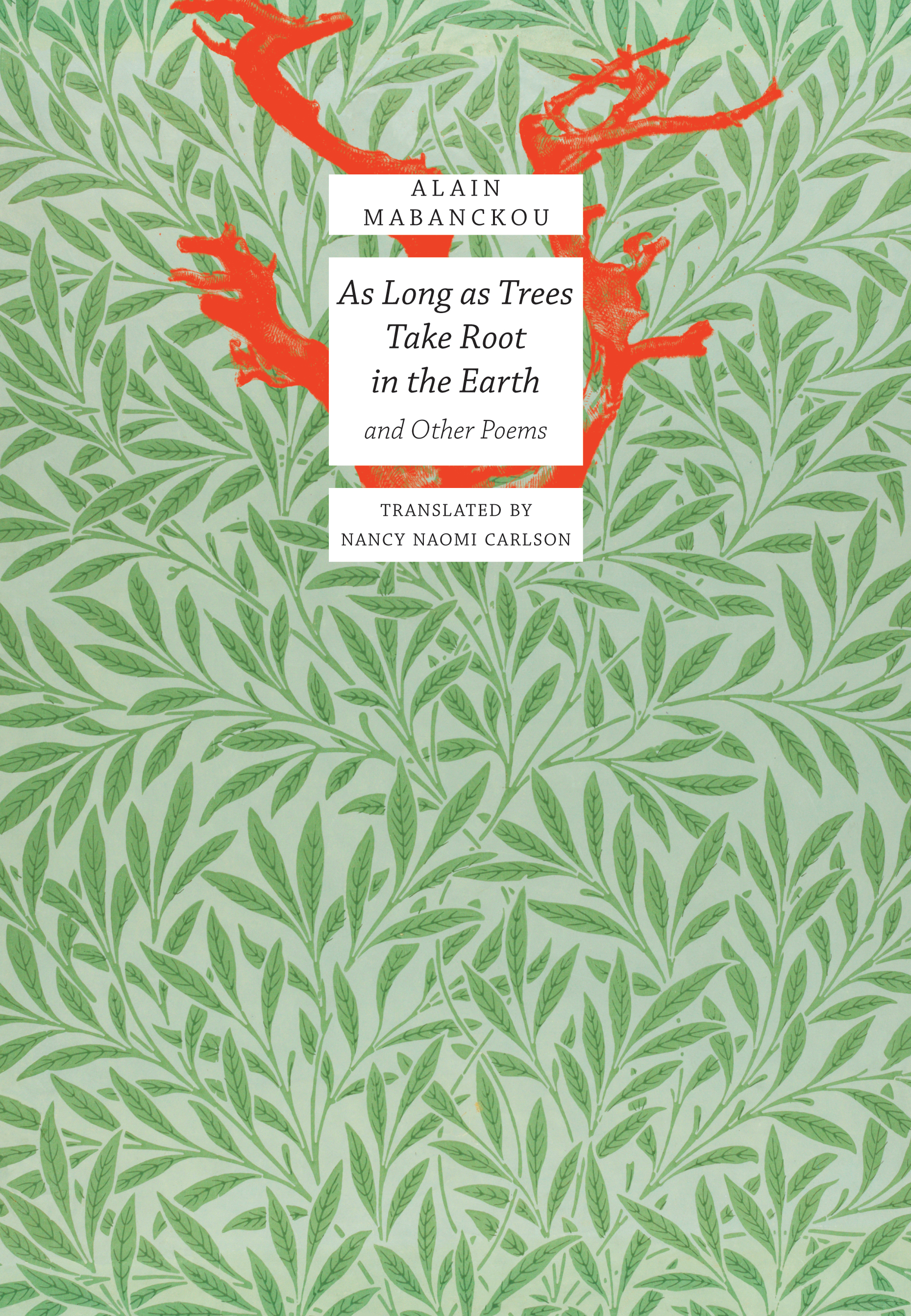 As Long as Trees Take Root in the Earth by Alain Mabanckou | Seagull Books
