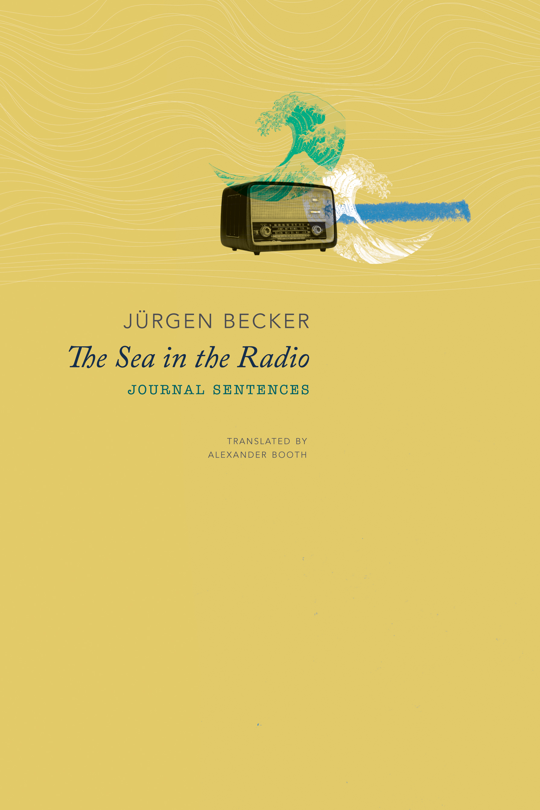 The Sea in the Radio by Jürgen Becker | Seagull Books