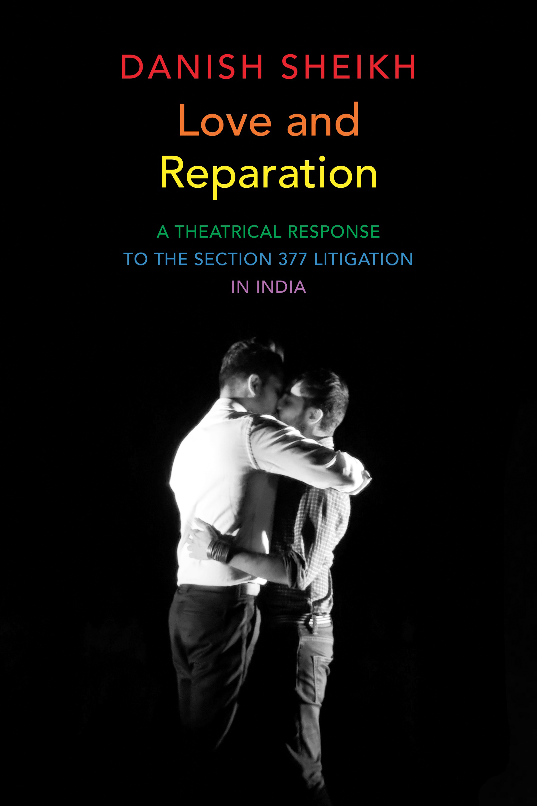 Love and Reparation by Danish Sheikh | Seagull Books