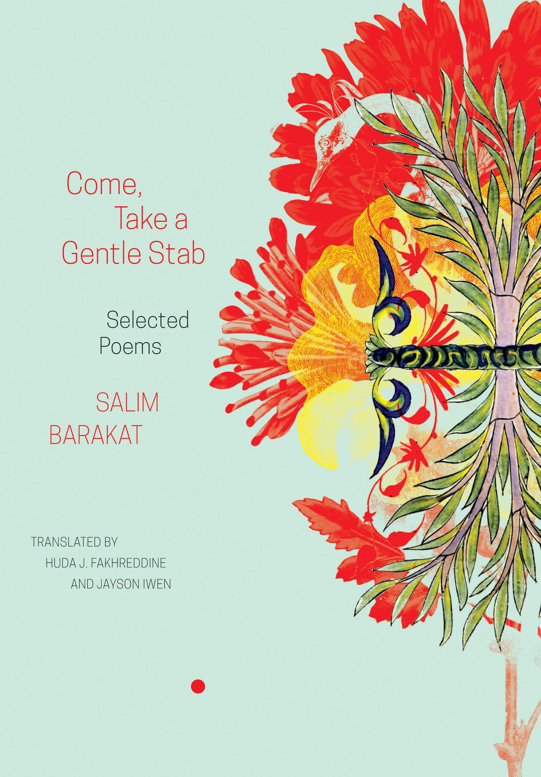 Come, Take a Gentle Stab by Salim Barakat | Seagull Books