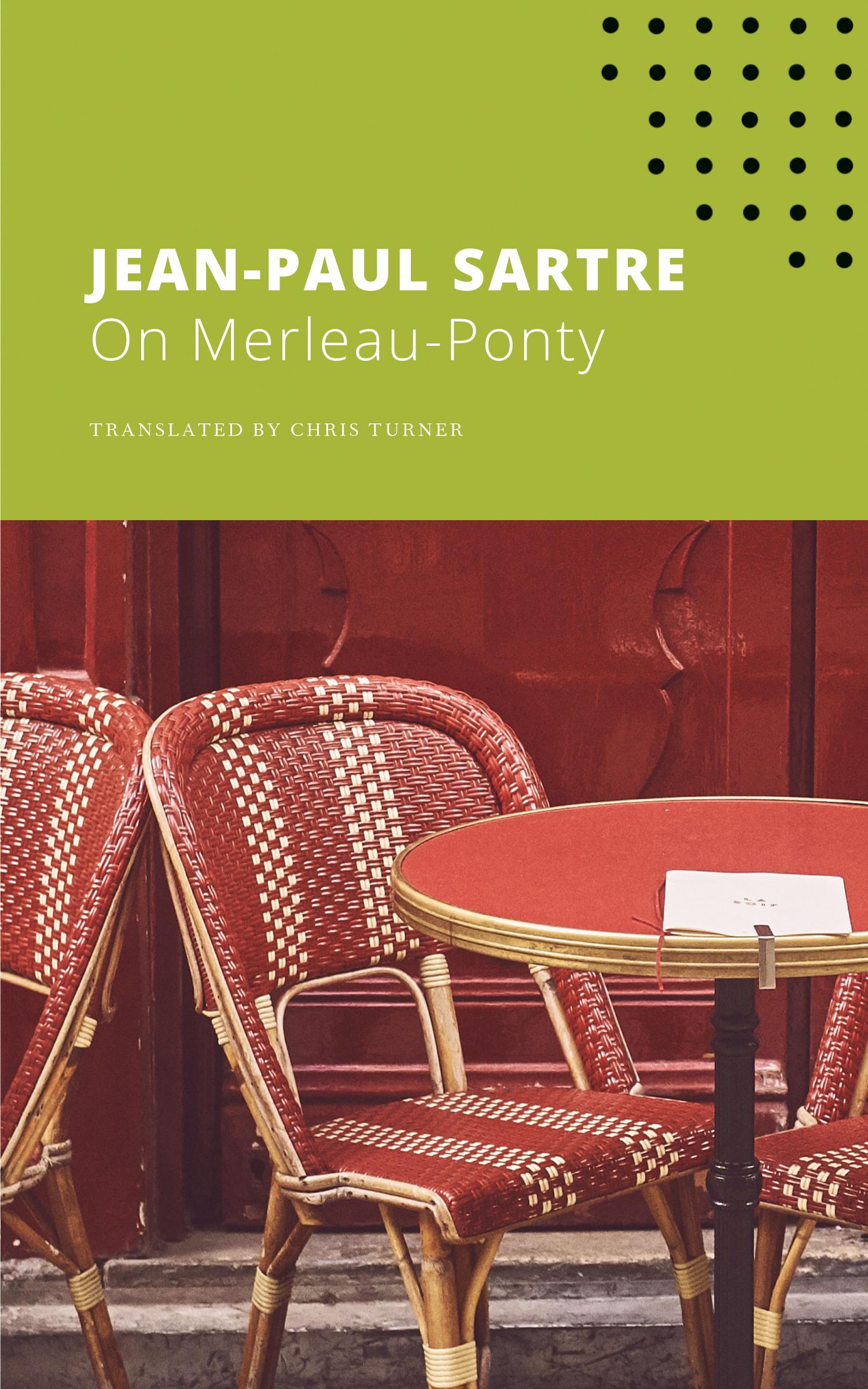On Merleau-Ponty by Jean-Paul Sartre   Seagull Books