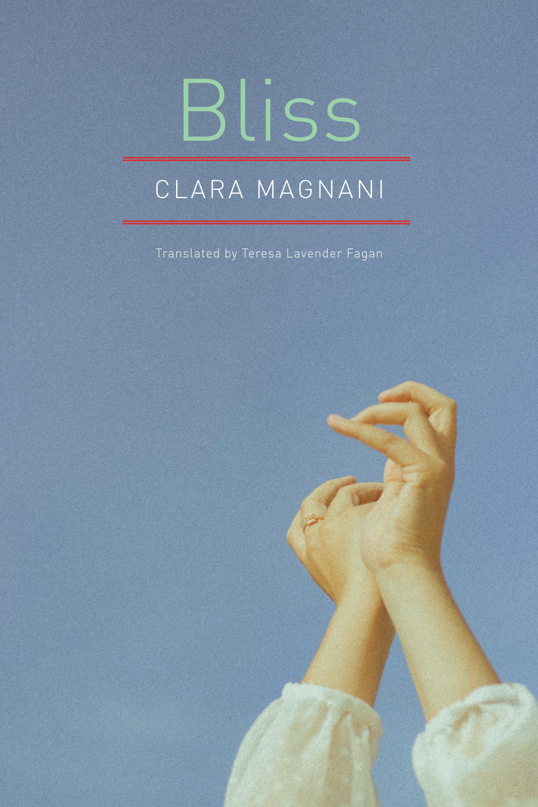 Bliss by Clara Magnani   Seagull Books