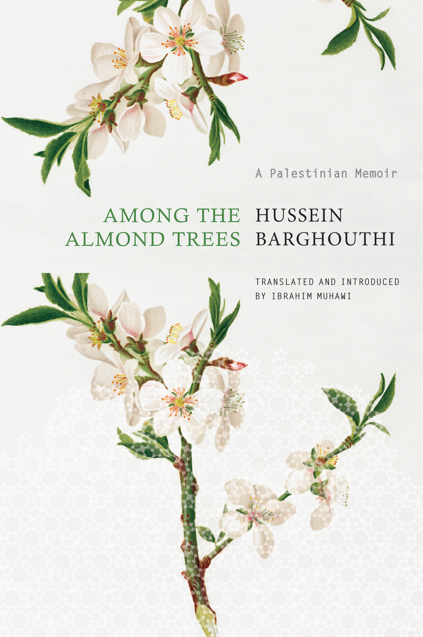 Among the Almond Trees by Hussein Barghouthi | Seagull Books