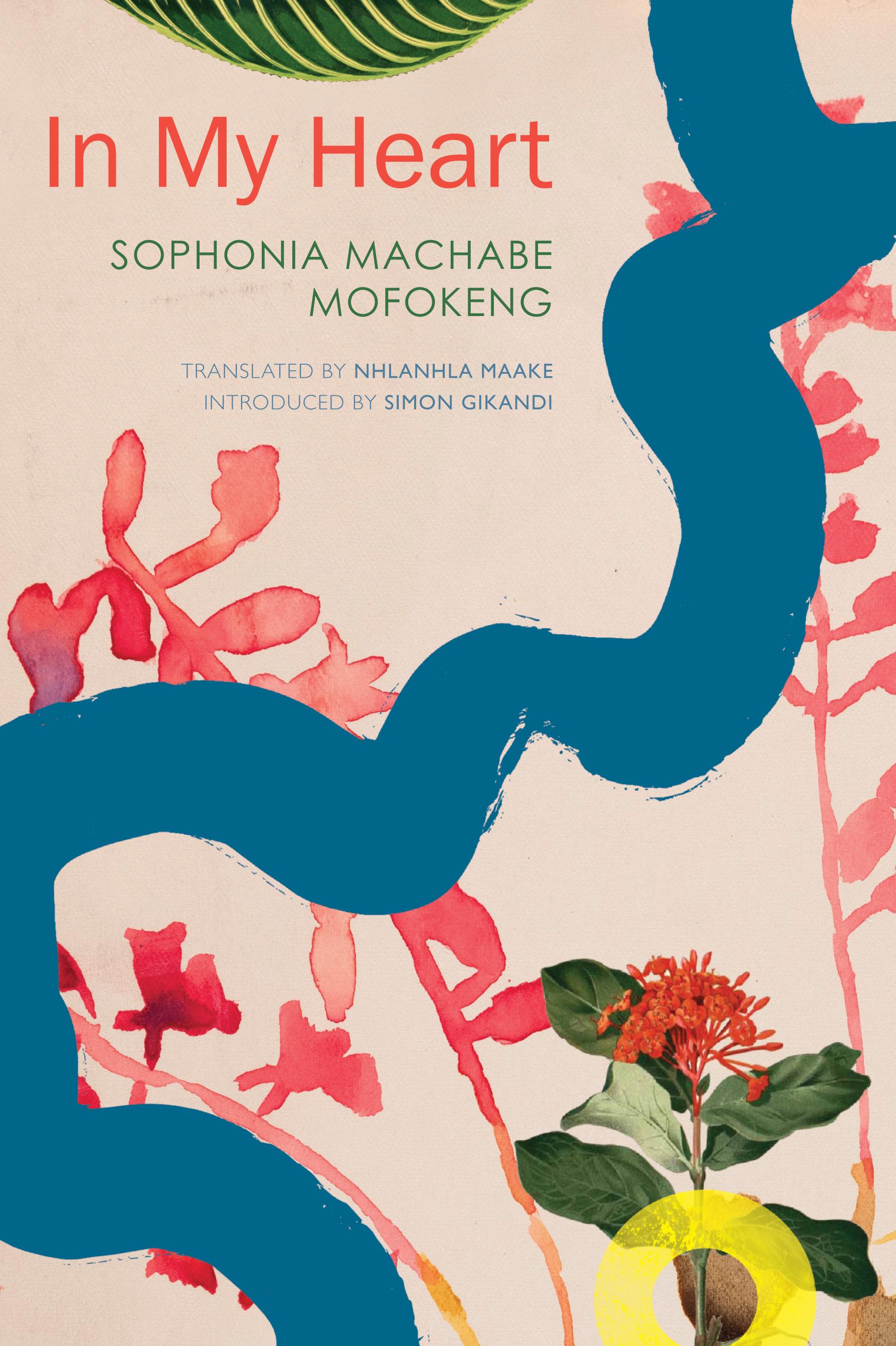 In My Heart by Sofonia Machabe Mofokeng   Seagull Books