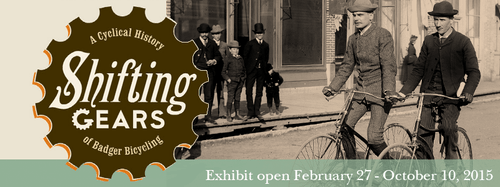 Shifting Gears: A Cyclical History of Badger Bicycling Opens Soon
