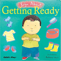 Child's Play Sign About - Getting Ready