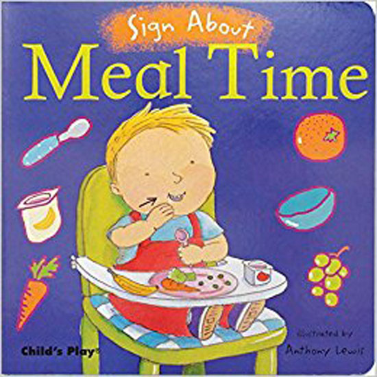 Child's Play Sign About - Meal Time