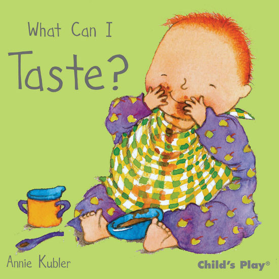 Child's Play What Can I Taste? - Small Senses