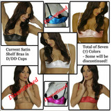 Group of Satin Shelf Bras in D/DD Cup - Some Discontinued