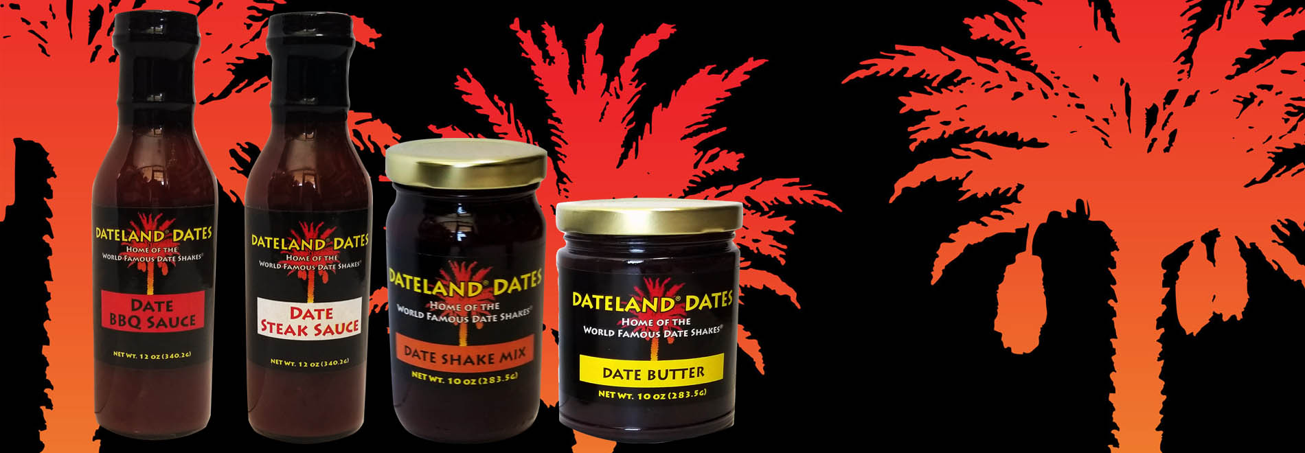 We Have Date Sauces, Jams, Butters & Our World Famous Date Shake Mix