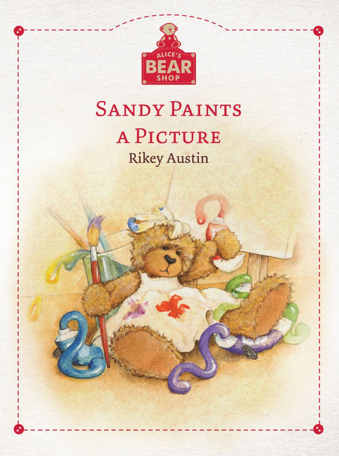 Alice's Bear Shop - Sandy Paints a Picture Book