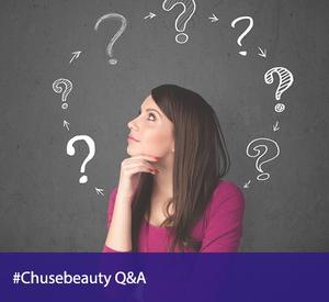 #CHUSEbeauty Q&A
