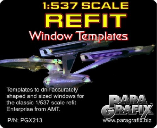 PARAGRAFIX PGX213 1/537 Star Trek USS Enterprise NCC1701 Refit Window Templates