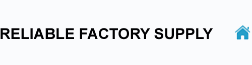 Reliable Factory Supply