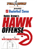 Hubie Brown's Hawk Offense with Lason Perkins
