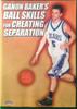 Ganon Baker's Ball Skill For Creating by Ganon Baker Instructional Basketball Coaching Video