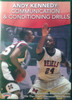 Communcation & Conditioning by Andy Kennedy Instructional Basketball Coaching Video