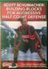 Building Blocks For Aggressive Half Court Defense by Scott Schumacher Instructional Basketball Coaching Video