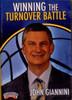 Winning The Turnover Battle by John Giannini Instructional Basketball Coaching Video