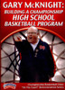 Building A Championship High School Basketball Program by Gary McKnight Instructional Basketball Coaching Video