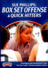 Box Set Offense Basketball & Quick Hitters by Sue Phillips Instructional Basketball Coaching Video