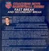 Fast Break System with Secondary Break