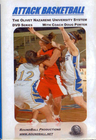 Attack Basketball:  Olivet Nazarene System by Doug Porter Instructional Basketball Coaching Video