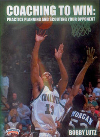 Practice Planning & Scouting Your Opponent by Bobby Lutz Instructional Basketball Coaching Video