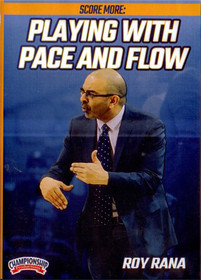Playing With Pace And Flow by Roy Rana Instructional Basketball Coaching Video