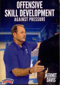 Offensive Skill Development Against Pressure by Kermit Davis Instructional Basketball Coaching Video