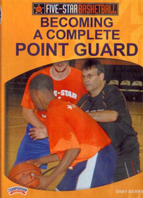Becoming A Complete Point Guard by Shay Berry Instructional Basketball Coaching Video