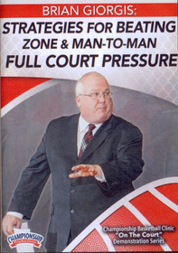 Strategies For Beating Zone And Man To Man Full Court Defense by Brian Giorgis Instructional Basketball Coaching Video