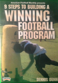NINE STEPS TO BUILDING A WINNING FOOTBALL PROGRAM by Dennis Dunn Instructional Basketball Coaching Video