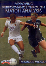 Improving Performance Through Match Analysis by Marcus Woods Instructional Soccerl Coaching Video