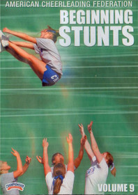 American Cheerleading Foundation: Beginning Stunts by Mark Bagon Instructional Cheerleading Coaching Video