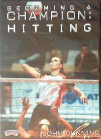 BECOMING A CHAMPION: HITTING DVD(DUNNING) by John Dunning Instructional Volleyball Coaching Video