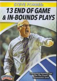 13 End Of Game & In Bound Plays by Steve Forbes Instructional Basketball Coaching Video