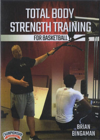 Total Body Strength Training For Basketball by Brian Bingaman Instructional Basketball Coaching Video