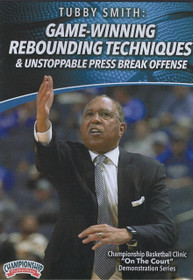 Game Winning Rebounding Techniques & Unstoppable Press Break Offense by Tubby Smith Instructional Basketball Coaching Video