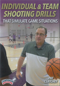 Individual & Team Shooting Drills That Simulate Game Situations by Pat Clatchey Instructional Basketball Coaching Video