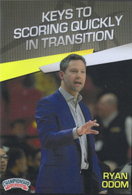 Keys To Scoring Quickly In Transition by Ryan Odom Instructional Basketball Coaching Video